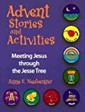 Advent Stories and Activities, Anne E. Neuberger, 0896227340