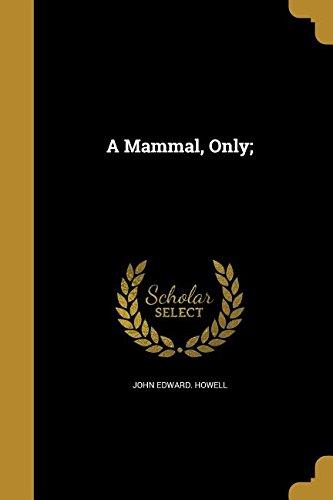 A Mammal, Only; pdf epub
