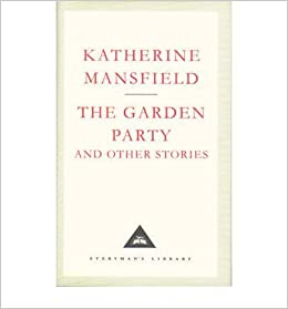 Amazon the garden party and other stories everymans library amazon the garden party and other stories everymans library 9780679405399 katherine mansfield books fandeluxe Image collections