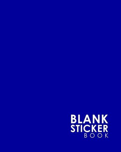 Blank Sticker Book: Blank Sticker Album For Boys, Sticker Album For Collecting Stickers Girl, Blank Sticker Collecting Book, Sticker Collecting Book, Minimalist Blue Cover (Volume 16)