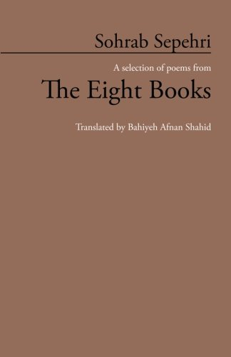 Sohrab Sepehri: A selection of poems from The Eight Books ebook