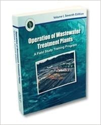 Operation of Wastewater Treatment Plants, Volume 1 7th