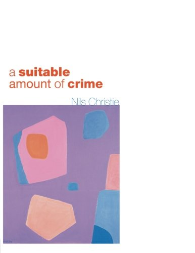 A Suitable Amount of Crime