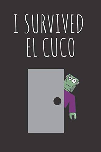 I Survived El Cuco: Funny Spanish Journal To Write -