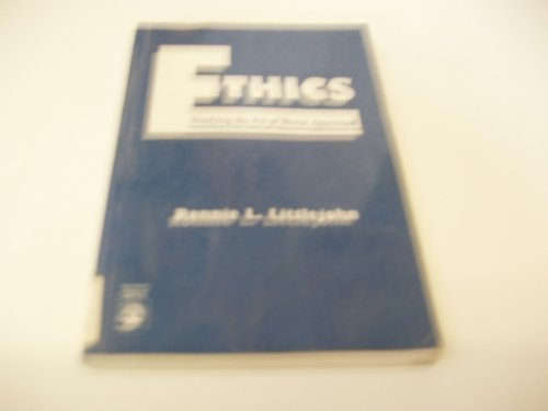 Ethics: Studying the Art of Moral Appraisal