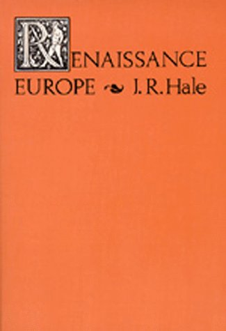Renaissance Europe: The Individual and Society, 1480-1520 (Campus paperbacks)