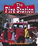 The Fire Station, Gail Saunders-Smith, 0736849793