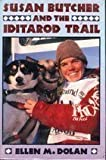 img - for Susan Butcher and the Iditarod Trail book / textbook / text book