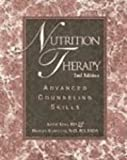 Nutrition Therapy : Advanced Counseling Skills, King, Kathy and Klawitter, Bridget, 0963103377