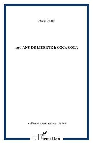 100 Ans de Liberte & Coca Cola