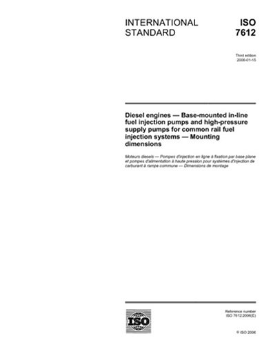 ISO 7612:2006, Diesel engines - Base-mounted in-line fuel injection pumps and high-pressure supply pumps for common rail fuel injection systems - Mounting ()