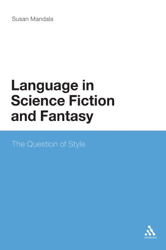 The Language in Science Fiction and Fantasy: The Question of Style by Brand: Bloomsbury Academic