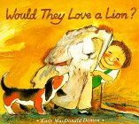 Would They Love a Lion?, Kady MacDonald Denton, 0753450186