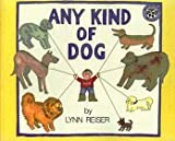 Any Kind of Dog