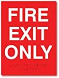 ADA Compliant Fire Exit Only Sign - 6x8