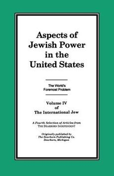 [(The International Jew Volume IV : Aspects of Jewish Power in the United States)] [Compiled by Sr. Henry Ford] published on (February, 2004) PDF ePub ebook