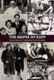 The Gripes of Rapp the Auto/Biography of the Bickersons' Creator, Philip Rapp, Ben Ohmart and Philip Rapp, 1593936567