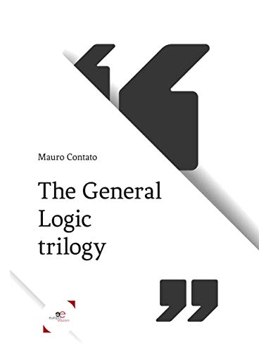 The General Logic Trilogy Italian Edition Kindle Edition