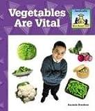 Vegetables Are Vital