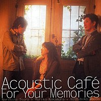 acoustic cafe for your memories