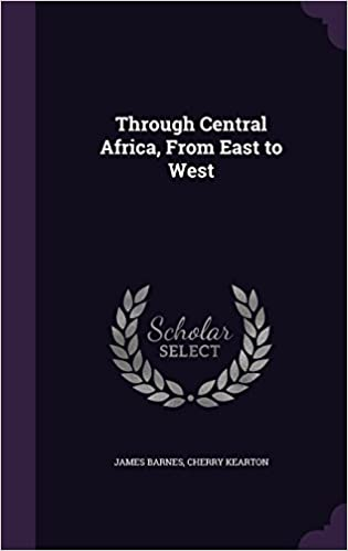 Through Central Africa, From East to West
