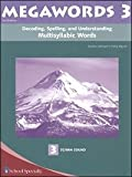 img - for Decoding, Spelling, and Understanding Multisyllabic Words: Schwa Sound (Megawords, Book 3) book / textbook / text book