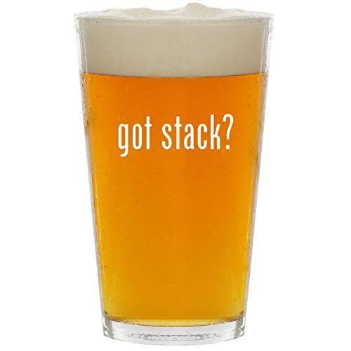 got stack? - Glass 16oz Beer Pint