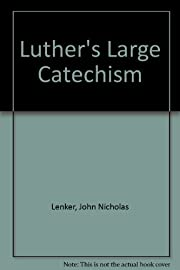 Luther's Large Catechism by Martin…