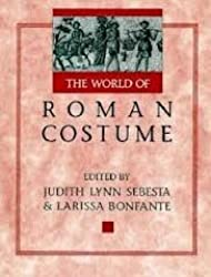 The World of Roman Costume (Wisconsin Studies in Classics)