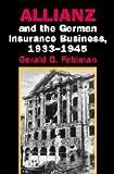 Allianz and the German Insurance Business, 1933-1945, Gerald D. Feldman, 0521809290