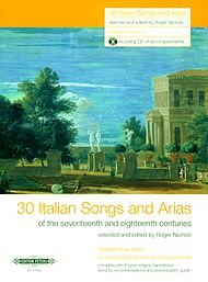 30 Italian Songs & Arias Of The 17 Th & 18 Th Centuries (Med/Low Voice) W/Cd