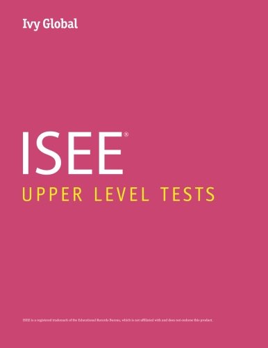 Ivy Global ISEE Upper Level Tests