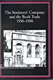 img - for The Stationers' Company and the Book Trade 1550-1990 (St. Paul's Bibliographies) book / textbook / text book