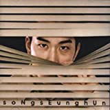 Song Seung Hun : 1st Album [Synnara Music] [Korea 2004]