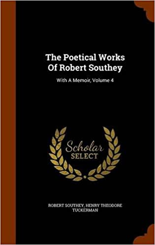 The Poetical Works Of Robert Southey: With A Memoir, Volume 4