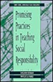 Promising Practices in Teaching Social Responsibility, , 0791413977