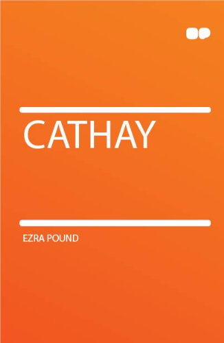Cathay - Ezra Pound Poems And Translations
