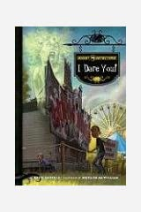 Ghost Detectors Book 4: I Dare You! Library Binding
