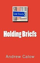 Holding Briefs (Volume 1)