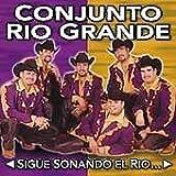 Sigue Sonando El Rio Grande