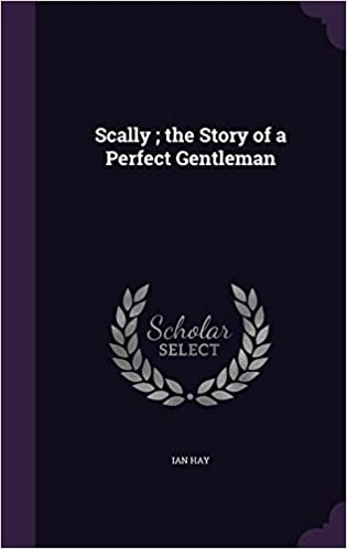 Book Scally : the Story of a Perfect Gentleman