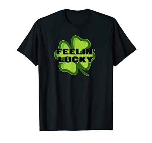 Four Leafed Clover - Feelin' Lucky Shamrock T-Shirt