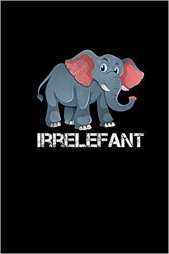 Irrelefant Elefanten Süße Tiere Geschenkidee Kinder