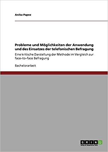 Book Probleme und Möglichkeiten der Anwendung und des Einsatzes der telefonischen Befragung