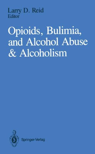 Opioids, Bulimia, and Alcohol Abuse & Alcoholism