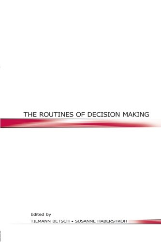 The Routines of Decision Making