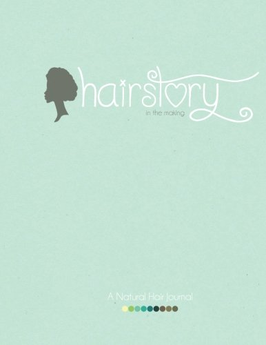 Books : HairStory: A Natural Hair Journal