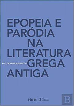 Epopeia e Paródia na Literatura Grega Antiga: Amazon.es