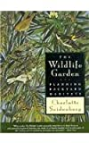 img - for The Wildlife Garden: Planning Backyard Habitats book / textbook / text book