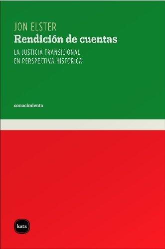 Descargar Libro Rendición De Cuentas. La Justicia Transicional En Perspectiva Histórica Jon Elster